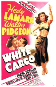 Poster for the 1943 Movie White Cargo starring Heddy Lamarr