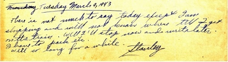 Excerpt from Stanley's letter to Dad letting him know that he is shipping out but does not know to where yet.
