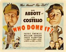 Poster Art for the Abbott & Costello movie Who Done It.