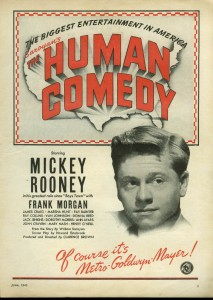 Print ad for the 1943 movie The Human Comedy starring Mickey Rooney. Image credit: www.jumpingfrog.com