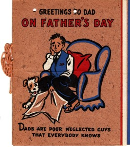 Front cover of a Fathers Day card that Dad sent to his father on 1943.