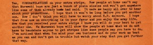 In an excerpt from his July 17, 1943 letter, Stanley congratulates Dad on getting his corporal stripes and has a few comments to go along with it.