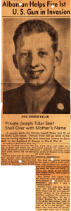 Press Clipping of Pvt. Joseph Talar, one of Dad's classmates who helped to fire the first shot in the invasion of Sicily.