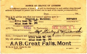 The change of address card Dad received notifying him that his Brother Stanley was being shipped overseas.