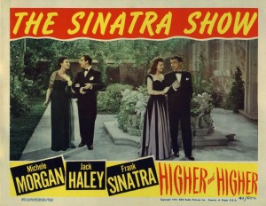 Poster art for the Frank Sinatra movie Higher and Higher.