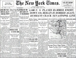 The front page of the New York Times on May 9, 1944 reporting the Bombing of Berlin. The 401st Bomb Group took part the bombing raids over Berlin on May 7 and 8,1944.