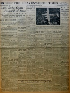 A copy of the Leavenworth, Kansas paper from June 16, 1944 with news of the B-29 raid on the Japanese steel plants at Yawata.