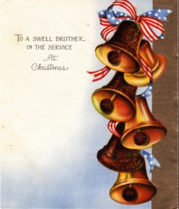 Front cover of the Christmas card that Dad received from his sister Anna in 1944 while stationed at Topeka Army Air Field